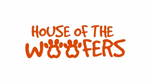 House Of The Woofers