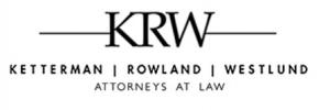 Injury Lawyers - Ketterman Rowland & Westlund