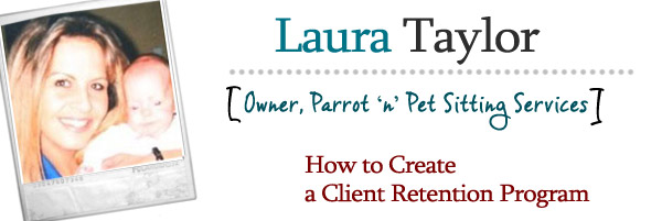 How to Create a Pet Sitting Client Retention Program