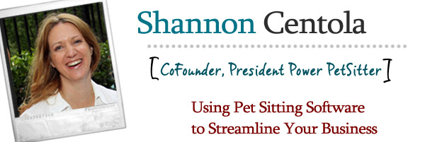 Using Power Pet Sitter Pet Sitting Software to Streamline Your Business